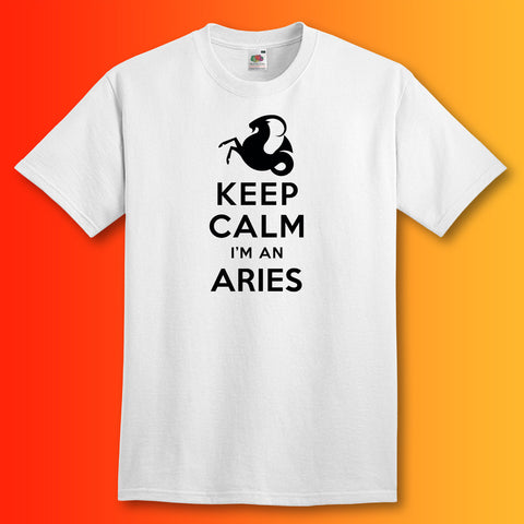 Keep Calm I'm an Aries T-Shirt White