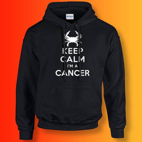 Keep Calm I'm a Cancer Hoodie Black