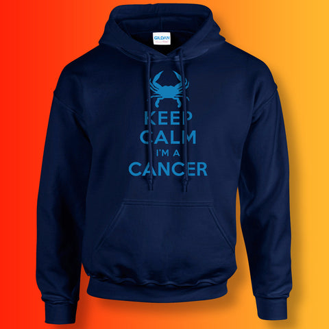Keep Calm I'm a Cancer Hoodie Navy