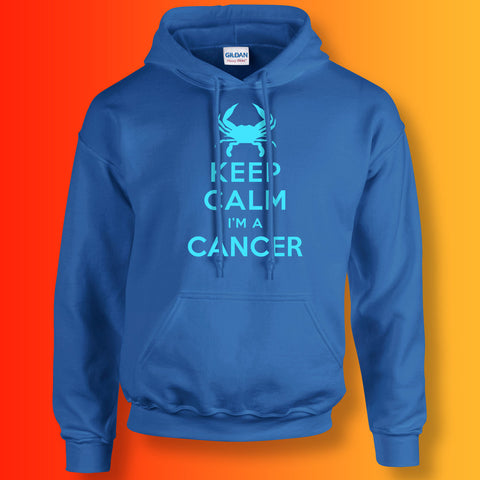 Keep Calm I'm a Cancer Hoodie Royal Blue