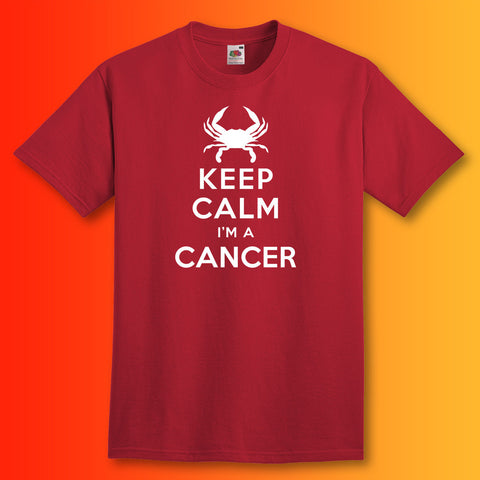 Keep Calm I'm a Cancer Unisex T-Shirt