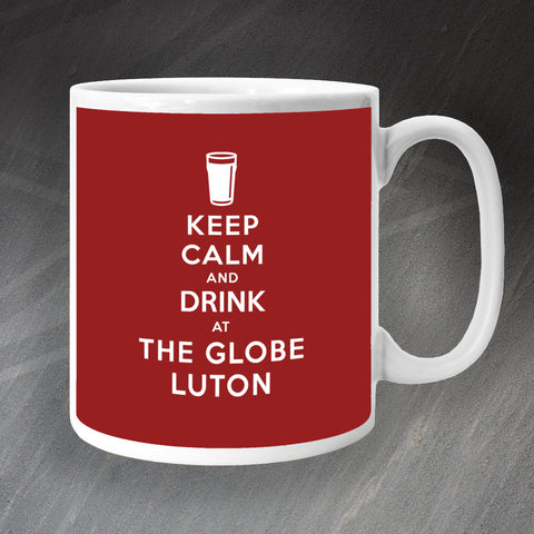 The Globe Luton Pub Mug Keep Calm and Drink at The Globe Luton