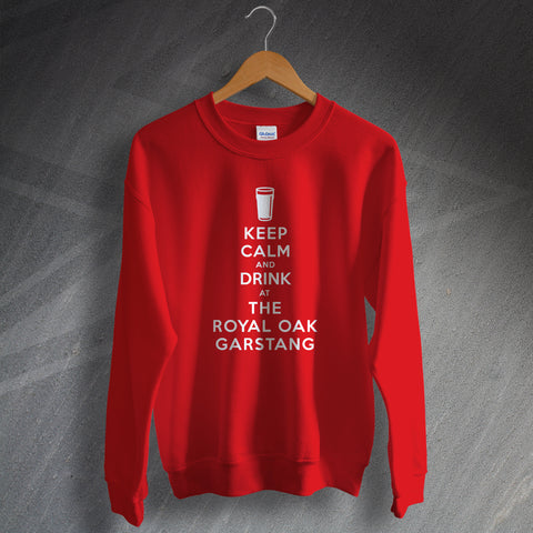 The Royal Oak Pub Sweatshirt Keep Calm and Drink at The Royal Oak Garstang