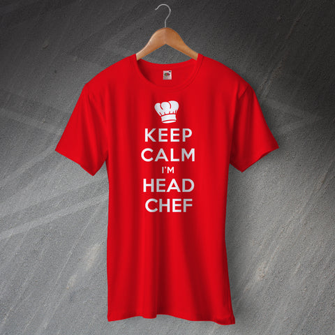 Keep Calm I'm Head Chef Unisex T-Shirt