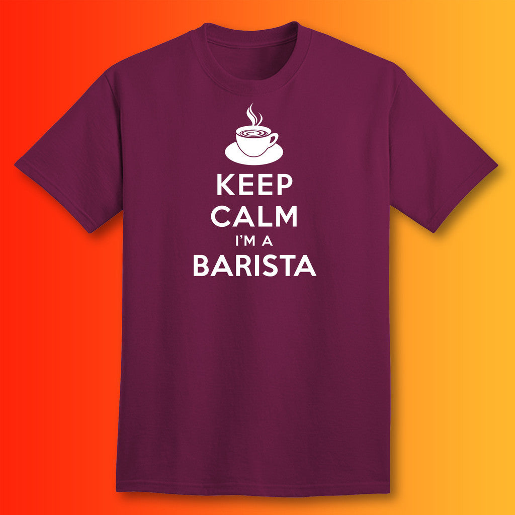 Keep Calm Im A Barista T Shirt Coffee Gifts For Sale Sloganite