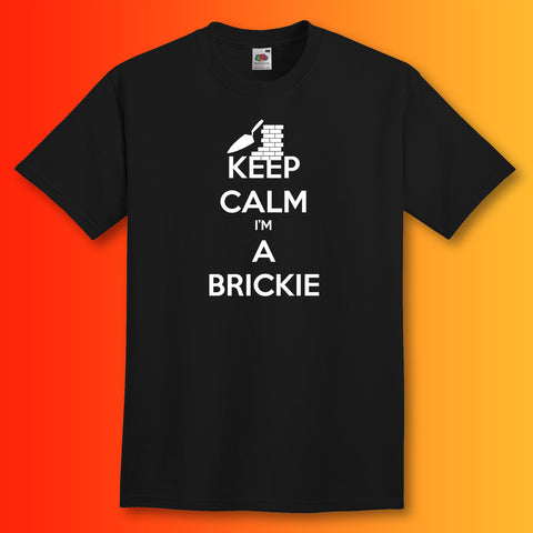 Keep Calm I'm a Brickie T-Shirt Black