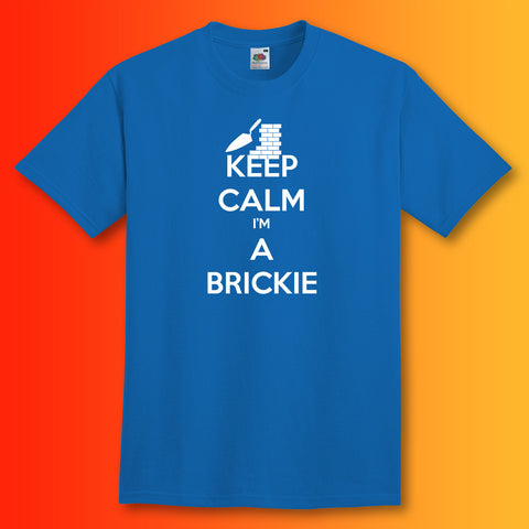 Keep Calm I'm a Brickie T-Shirt Royal Blue
