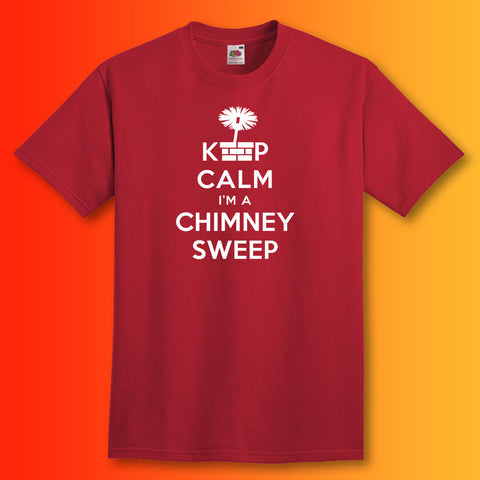Keep Calm I'm a Chimney Sweep Unisex T-Shirt