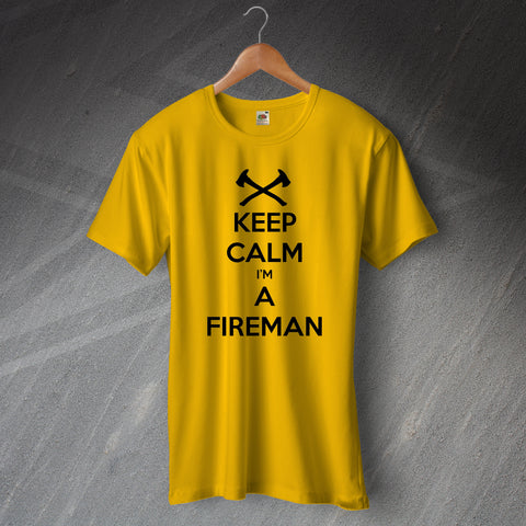 Fire Service T-Shirt Keep Calm I'm a Fireman
