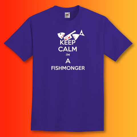 Keep Calm I'm a Fishmonger T-Shirt Purple