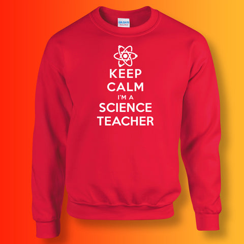 Keep Calm I'm a Science Teacher Unisex Sweater