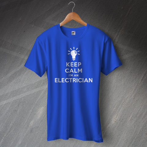 Electrician T-Shirt Keep Calm I'm an Electrician Light Bulb