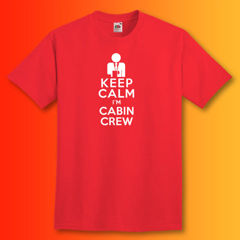 Keep Calm I'm Cabin Crew T-Shirt Red