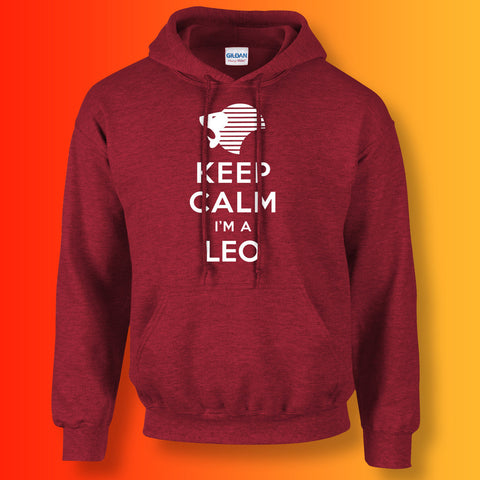 Keep Calm I'm a Leo Hoodie Antique Cherry