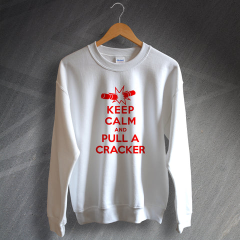 Christmas Sweatshirt Keep Calm and Pull a Cracker