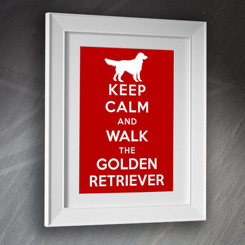 Golden Retriever Framed Print Keep Calm and Walk The Golden Retriever