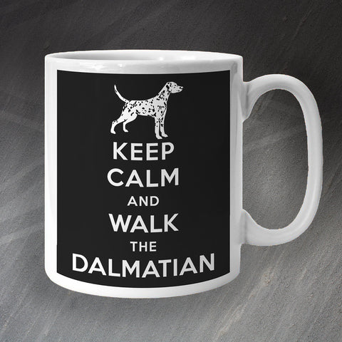 Keep Calm and Walk The Dalmatian Mug