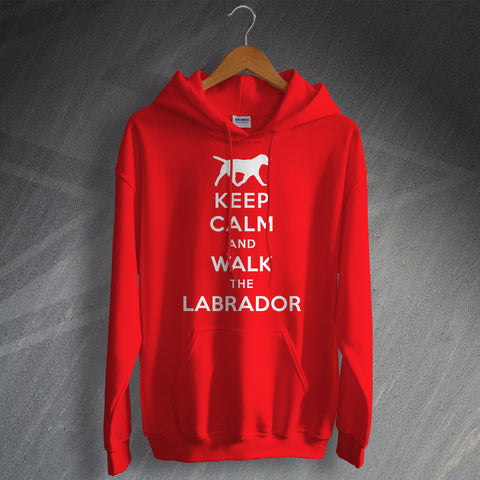 Labrador Hoodie Keep Calm and Walk The Labrador