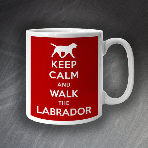 Labrador Mug Keep Calm and Walk The Labrador
