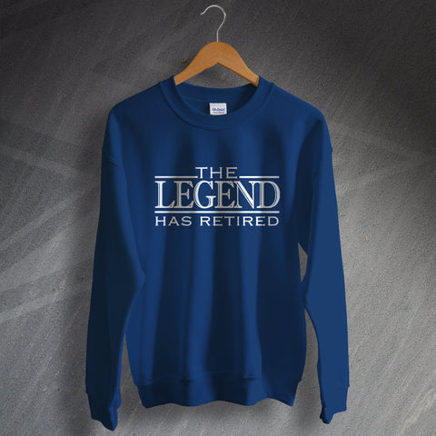 Retirement Sweatshirt The Legend Has Retired