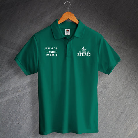 Teacher Polo Shirt Personalised The Legend Has Retired