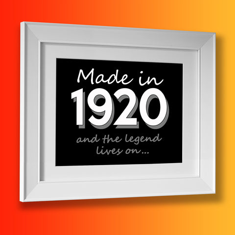 Made In 1920 and The Legend Lives On Framed Print Black