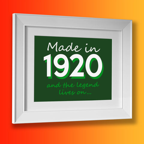 Made In 1920 and The Legend Lives On Framed Print Bottle Green
