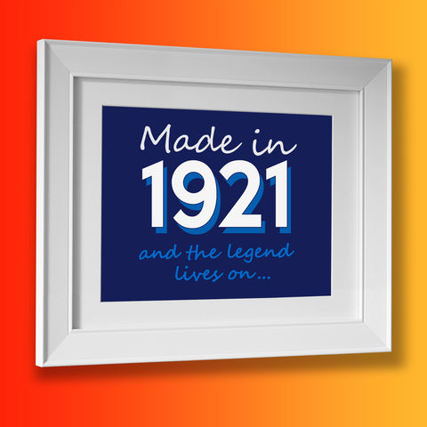 Made In 1921 and The Legend Lives On Framed Print