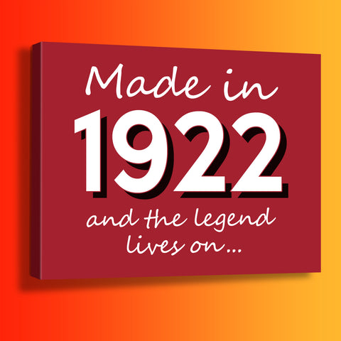 Made In 1922 and The Legend Lives On Canvas Print Brick Red