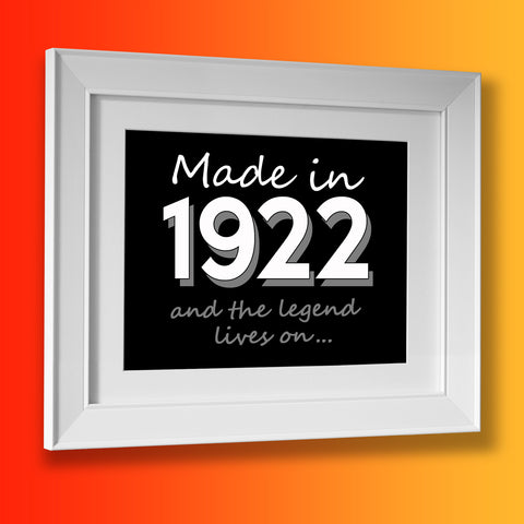 Made In 1922 and The Legend Lives On Framed Print Black