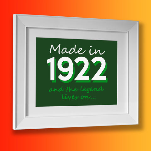 Made In 1922 and The Legend Lives On Framed Print Bottle Green