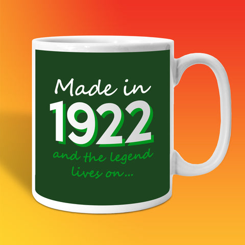 Made In 1922 and The Legend Lives On Bottle Green
