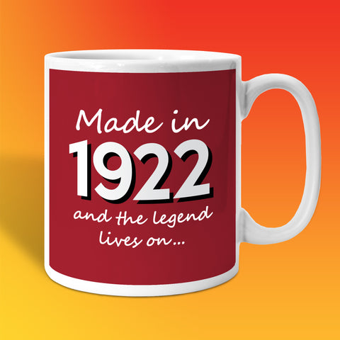 Made In 1922 and The Legend Lives On Brick Red