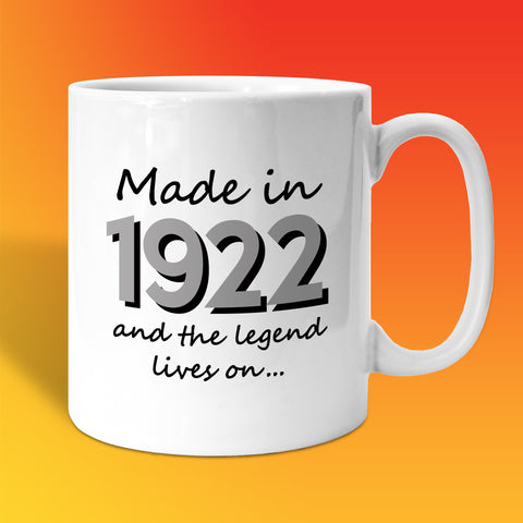 Made In 1922 and The Legend Lives On White
