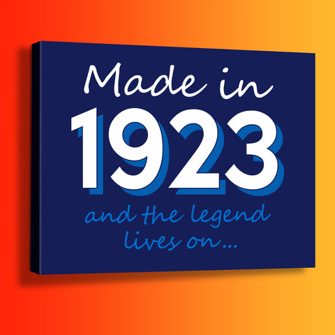 Made In 1923 and The Legend Lives On Canvas Print