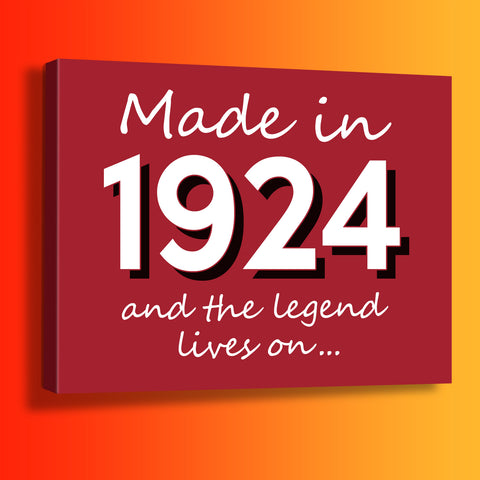 Made In 1924 and The Legend Lives On Canvas Print Brick Red