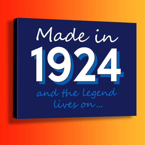 Made In 1924 and The Legend Lives On Canvas Print Navy