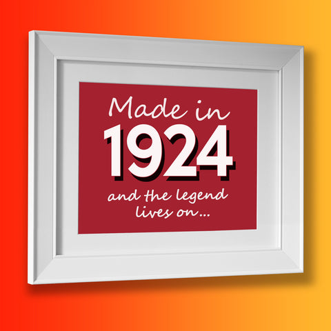 Made In 1924 and The Legend Lives On Framed Print Brick Red