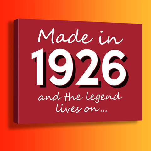 Made In 1926 and The Legend Lives On Canvas Print Brick Red