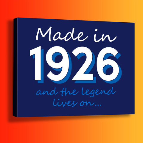Made In 1926 and The Legend Lives On Canvas Print Navy