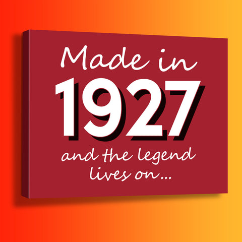 Made In 1927 and The Legend Lives On Canvas Print Brick Red