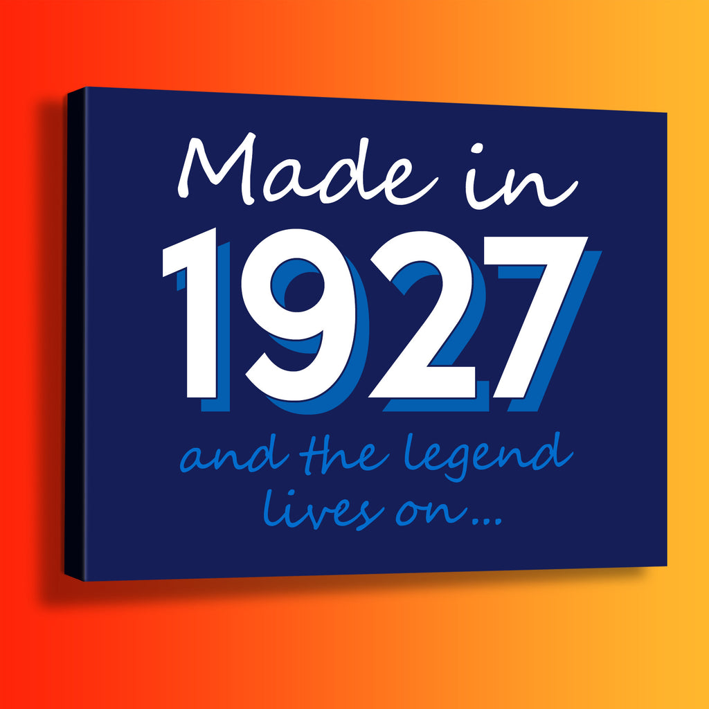 Made In 1927 and The Legend Lives On Canvas Print Navy