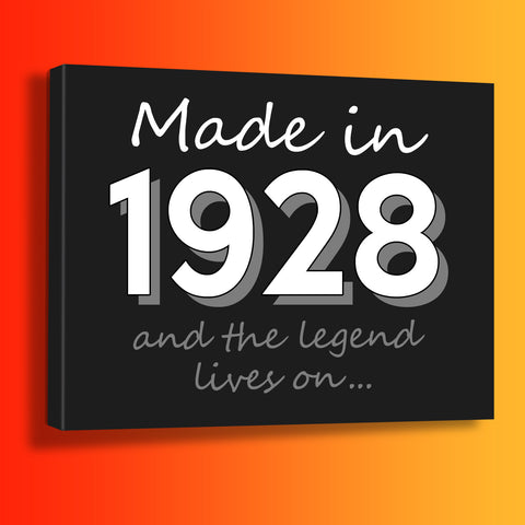 Made In 1928 and The Legend Lives On Canvas Print Black