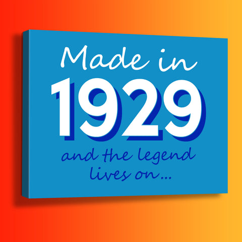 Made In 1929 and The Legend Lives On Canvas Print Azure