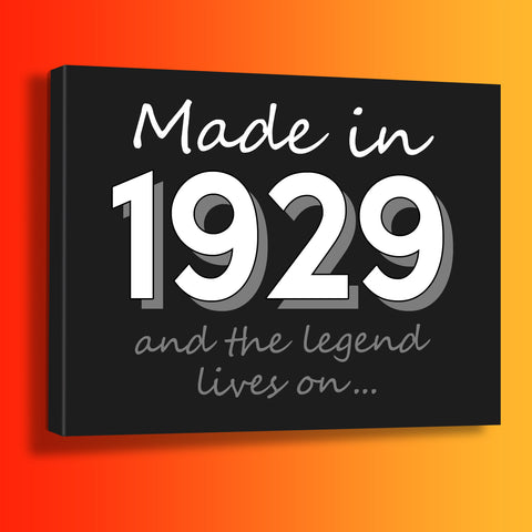 Made In 1929 and The Legend Lives On Canvas Print Black
