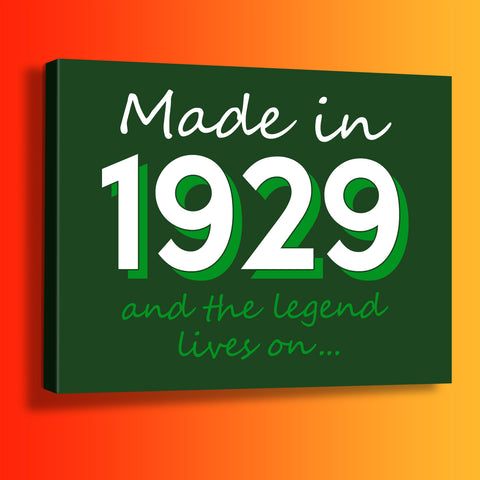 Made In 1929 and The Legend Lives On Canvas Print Bottle Green