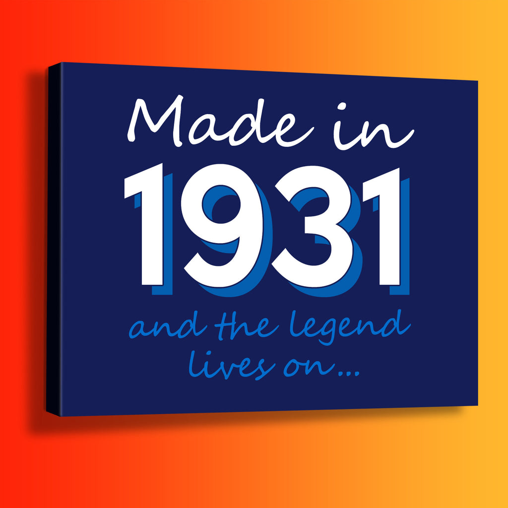 Made In 1931 and The Legend Lives On Canvas Print Navy