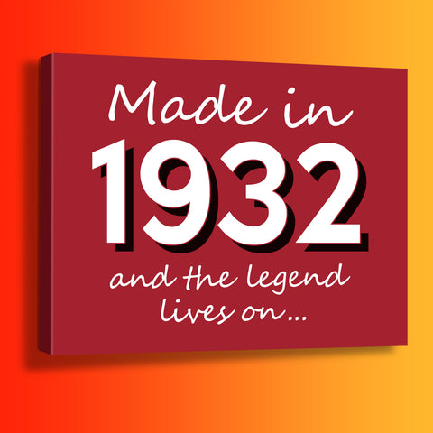Made In 1932 and The Legend Lives On Canvas Print Brick Red