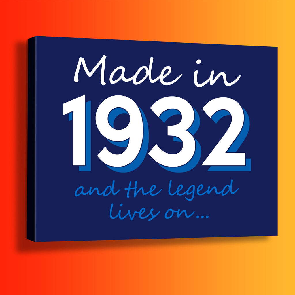 Made In 1932 and The Legend Lives On Canvas Print Navy