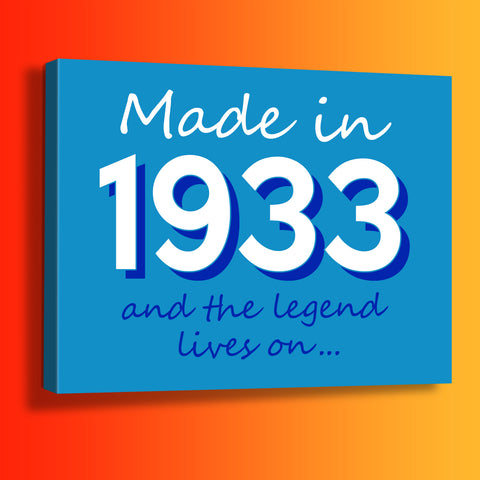 Made In 1933 and The Legend Lives On Canvas Print Azure